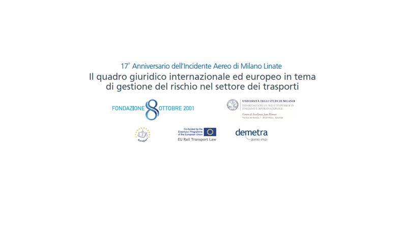 Demetra Convegno Il quadro giuridico internazionale ed europeo in tema di gestione del rischio nel settore dei trasporti