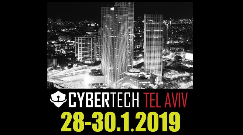 Cybertech Tel Aviv - 28-30.1.2019 Media Partner Spazio-news.it