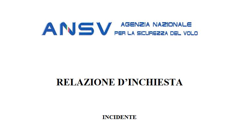 ANSV - Agenzia Nazionale per la Sicurezza del Volo - relazione d'inchiesta Spazio-News.it